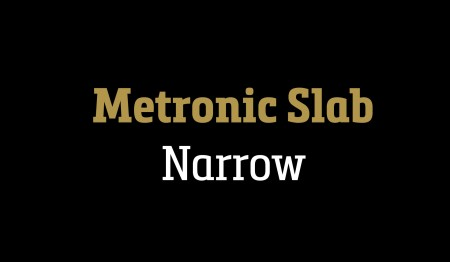 Metronic Slab Narrow Typeface 3